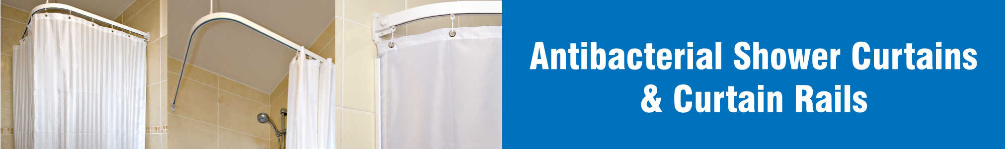 Antibacterial Shower Curtains &  Shower Curtain Rails banner image